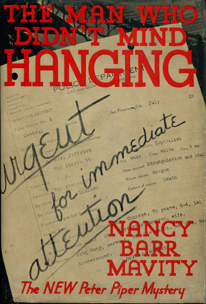 The Man Who Didn't Mind Hanging. by Nancy Barr. Mavity