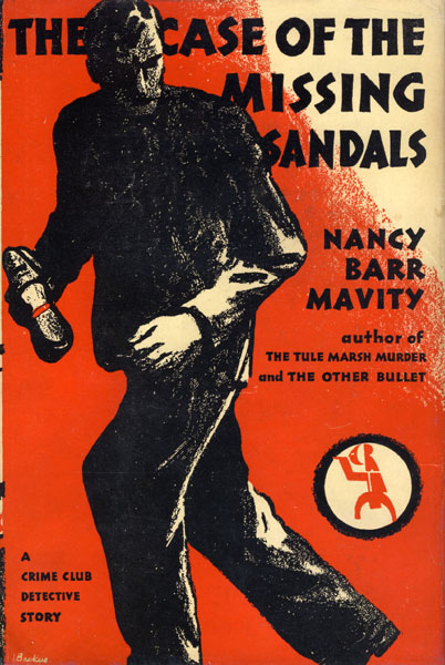 The Case Of The Missing Sandals. by  Nancy Barr. Mavity