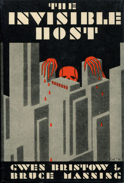 The Invisible Host. by  Gwen And Bruce Manning. Bristow