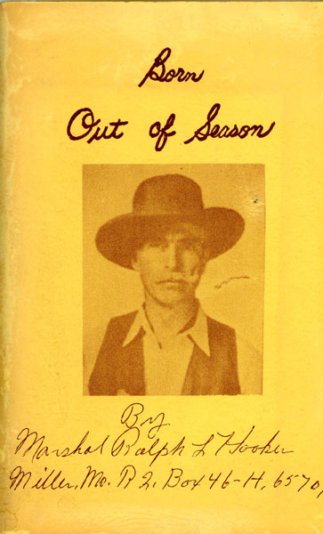 Born Out Of Season by Ralph L. Hooker