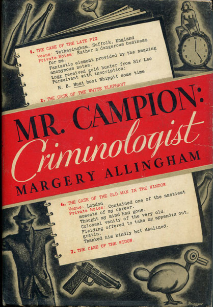 Mr Campion: Criminologist. Seven Important Episodes From The Case Book Of Albert Campion by  Margery Allingham