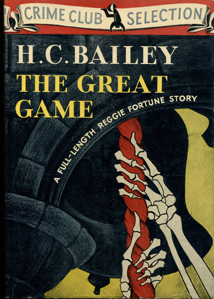 The Great Game by H. C. Bailey