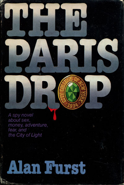 The Paris Drop. by Alan Furst