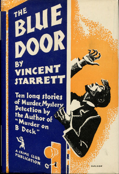 The Blue Door. Murder - Mystery - Detection In Ten Thrill-Packed Novelettes. by Vincent. Starrett
