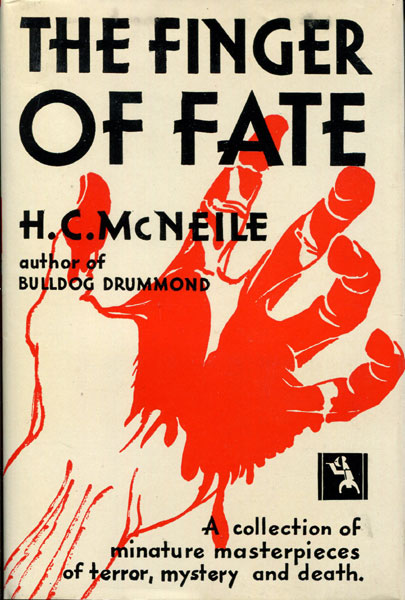 The Finger Of Fate. by H. C. Mcneile