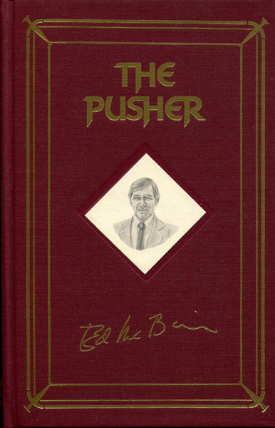 The Pusher. by Ed. Mcbain
