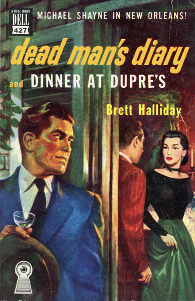 Dead Man's Diary And Dinner At Dupre's by Brett Halliday