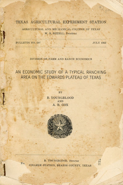 An Economic Study Of A Typical Ranching Area On The Edwards Plateau Of Texas by Bonney. Youngblood