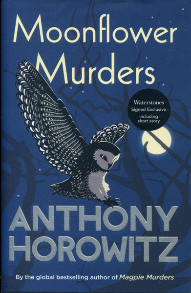Moonflower Murders With An Extra Short Story by Anthony Horowitz