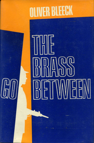 The Brass Go-Between by  Oliver Bleeck