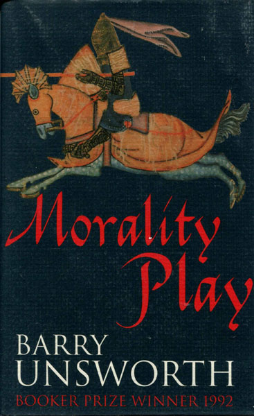 Morality Play. by  Barry. Unsworth