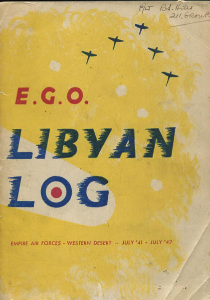 Libyan Log. Empire Air Forces - Western Desert July '41 - July '42.  by E.G.O.