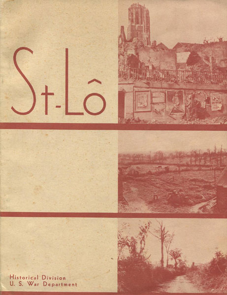 St-Lo (7 July-19 July 1944).   Dwight D. Eisenhower [Foreword By]