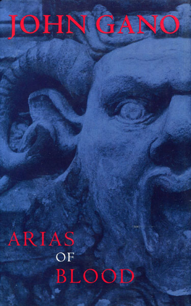 Arias Of Blood.  by  John. Gano