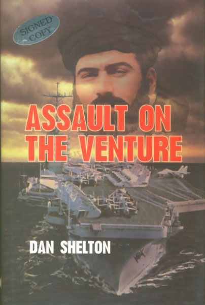 Assault On The Venture. by Dan Shelton