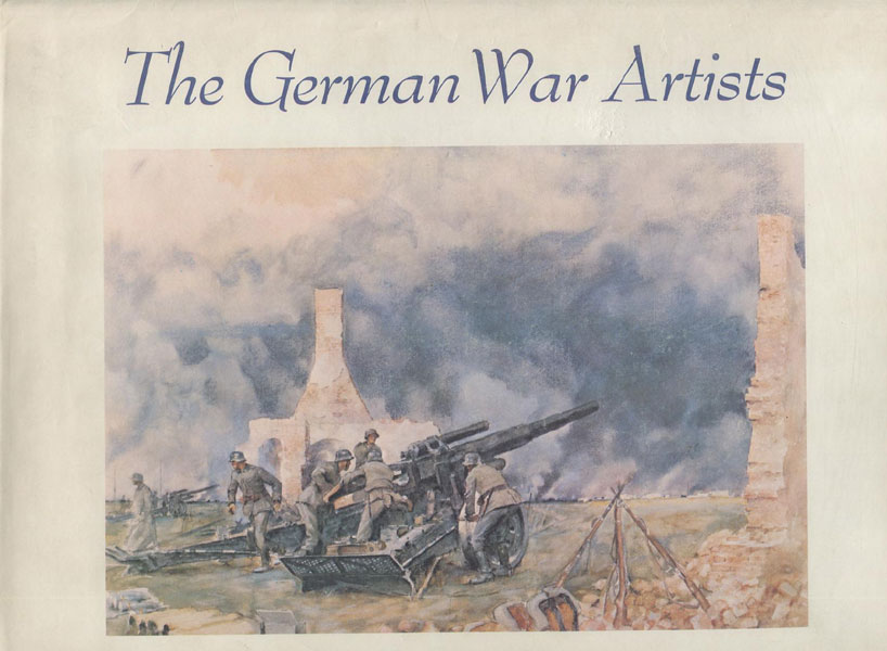 The German War Artists by  John Paul Weber