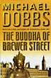 The Buddha Of Brewer Street.  by  Michael. Dobbs