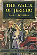 The Walls Of Jericho by  Paul I Wellman