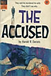The Accused. by  Harold R. Daniels