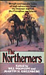 The Northerners.  Bill And Martin H. Greenberg Pronzini [Edited By]