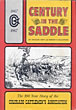 Century In The Saddle.  by Richard And Robert H. Mccaffree. Goff