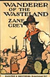 Wanderer Of The Wasteland by  Zane Grey