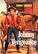 Johnny Vengeance by  Frank Gruber