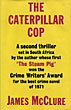 The Caterpillar Cop. by James. Mcclure