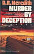 Murder By Deception.  by D.R. Meredith