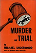 Murder On Trial. by Michael. Underwood