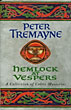 Hemlock At Vespers. A Collection Of Sister Fidelma Mysteries. by  Peter. Tremayne