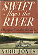 Swift Flows The River by  Nard Jones