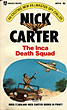 The Inca Death Squad. by Nick. Carter