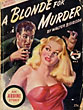 A Blonde For Murder. by Walter B. Gibson