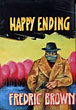 Happy Ending. by Fredric. Brown
