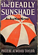 The Deadly Sunshade. by  Phoebe Atwood. Taylor