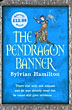 The Pendragon Banner.
