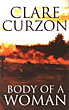 Body Of A Woman. by Clare Curzon