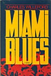 Miami Blues. by Charles Willeford