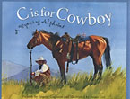 C Is For Cowboy. A Wyoming Alphabet. by Eugene Gagliano