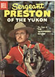 Sergeant Preston Of The Yukon. Vol. 1, No. 21, Nov.-Jan., 1957.