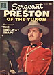 Sergeant Preston Of The Yukon. Vol. 1, No. 24, Aug.-Oct., 1957