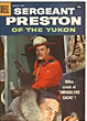Sergeant Preston Of The Yukon. Vol. 1, No. 26, Feb.-Apr., 1958.