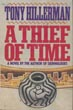 A Thief Of Time. by Tony. Hillerman