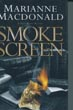 Smoke Screen. by Marianne. Macdonald