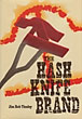 The Hash Knife Brand. by Joe Bob. Tinsley