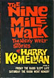 The Nine Mile Walk. The Nicky Welt Stories. by Harry. Kemelman