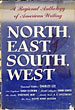 North, East, South, West. A Regional Anthology Of American Writing.   Charles Lee [General Editor]