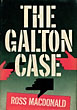 The Galton Case. by Ross. Macdonald