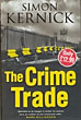 The Crime Trade. by Simon. Kernick